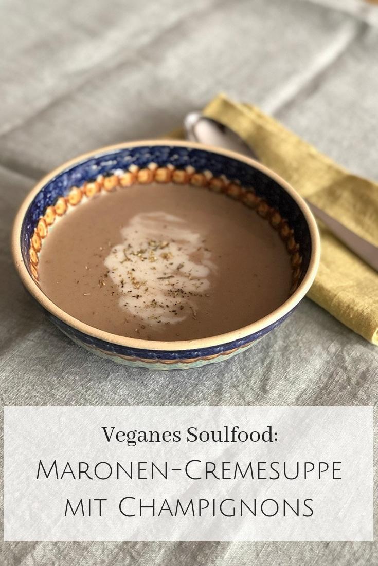 Rezept für Maronen-Cremesuppe #vegan
